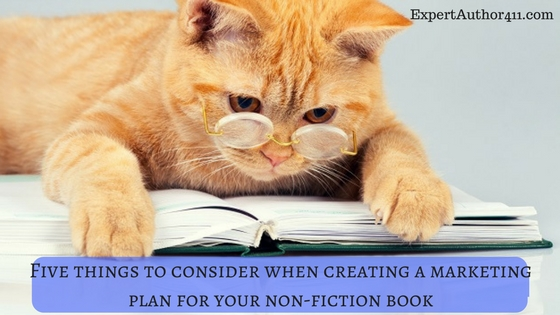 Five things to consider when creating a marketing plan for your non-fiction book