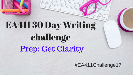 30-Day Writing Challenge Prep: Get Clarity