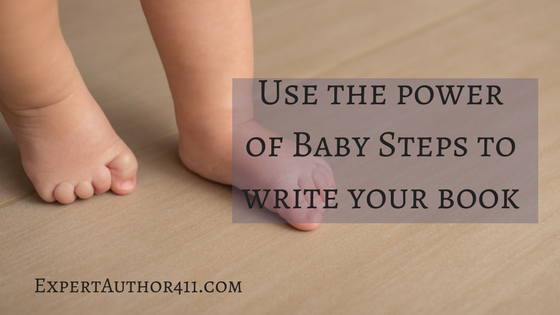 Use the power of baby steps to write your book